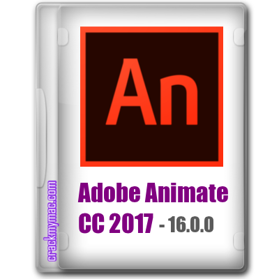Adobe Animate CC 2017 16.0.0 - crackmymac.com