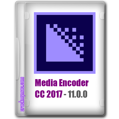 Adobe Media Encoder CC 2017 Crack Mac